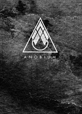 Anobium: Volume One [Summer 2011]  by  James Payne