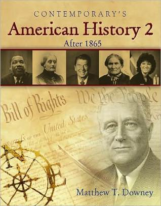 American History 2 (After 1865) - Hardcover Student Edition [With CDROM]  by  Downey Matthew