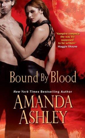 Bound By Blood (Bound #2)  by  Amanda Ashley
