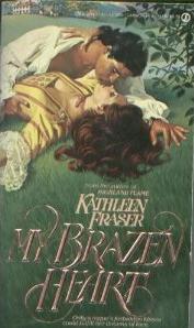 My Brazen Heart  by  Kathleen Fraser