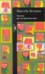 Llorona: Novela, La Marcela Serrano