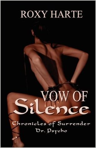 Vow of Silence  by  Roxy Harte