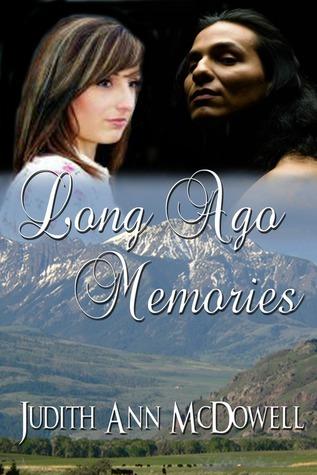 Long Ago Memories  by  Judith Ann McDowell
