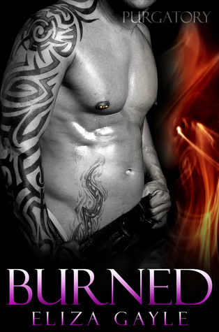 Burned (Purgatory Club, #4)  by  Eliza Gayle