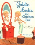 Goldie Locks Has Chicken Pox Erin Dealey