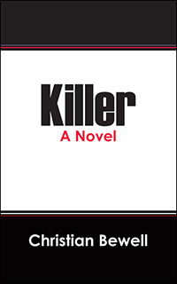 Killer  by  Christian Bewell