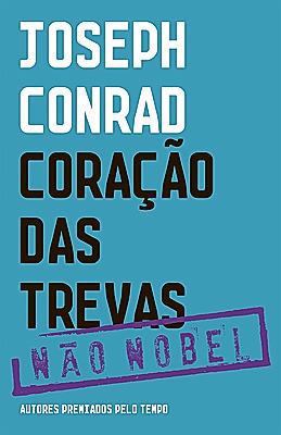 Coração das Trevas  by  Joseph Conrad