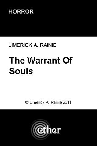 The Warrant of Souls Limerick A. Rainie