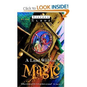 A Land Without Magic  by  Stephen Elboz