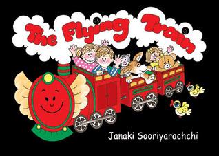 The Flying Train  by  Janaki Sooriyarachchi