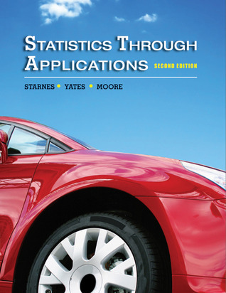 Statistics Through Applications Dan  Yates