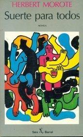 Suerte Para Todos  by  Herbert Morote