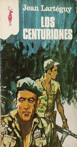 Los Centuriones  by  Jean Lartéguy