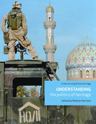After Modernity: Archaeological Approaches to the Contemporary Past Rodney Harrison