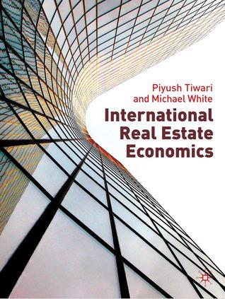 International Real Estate Economics Piyush Tiwari