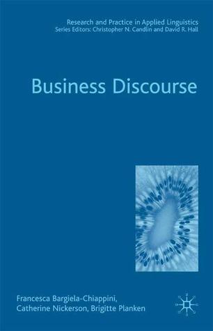 Business Discourse  by  Francesca Bargiela-Chiappini