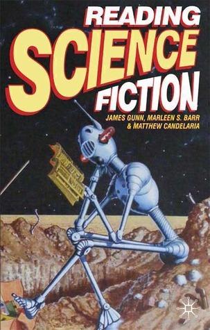 Reading Science Fiction  by  James Edwin Gunn