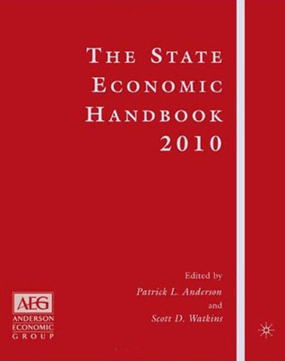 The State Economic Handbook 2008  by  Patrick L. Anderson