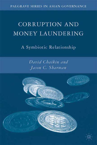 Corruption and Money Laundering: A Symbiotic Relationship David Chaikin