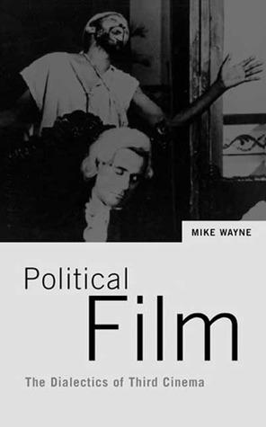 Understanding Film: Marxist Perspectives  by  Mike Wayne