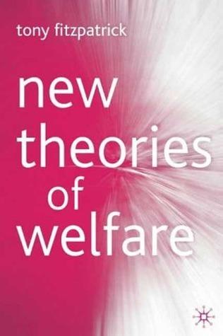 New Theories of Welfare Tony Fitzpatrick