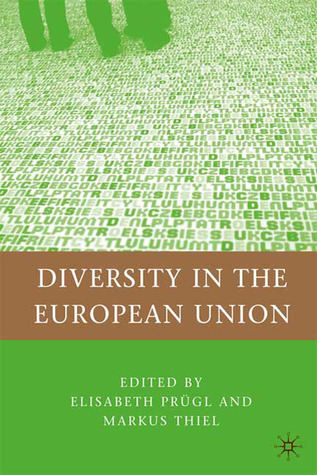 Diversity in the European Union Elisabeth Prügl