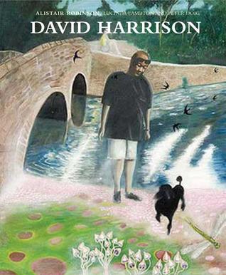 David Harrison  by  Alistair Robinson