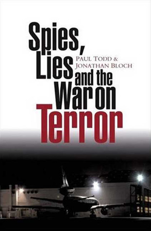 Spies, Lies and the War on Terror  by  Paul Todd