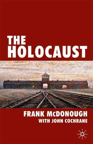The Holocaust  by  Frank McDonough