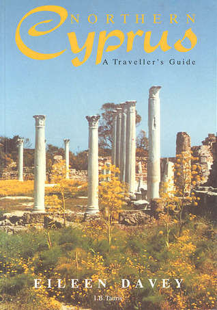Northern Cyprus: A Travellers Guide  by  Eileen Davey