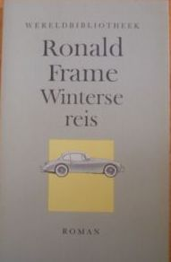 Winterse reis  by  Ronald Frame