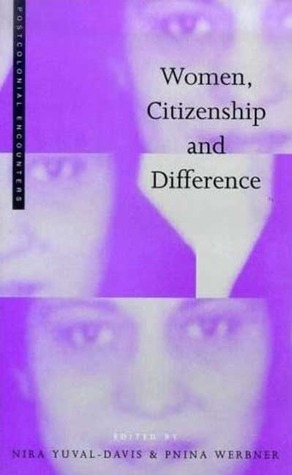 Women, Citizenship and Difference  by  Pnina Werbner