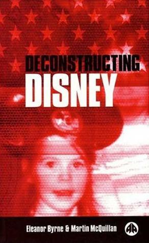 Deconstructing Disney Eleanor Byrne