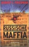 Russische maffia Robert I. Friedman