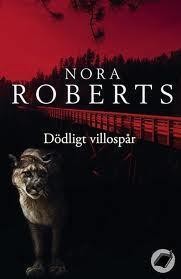 Dödligt villospår  by  Nora Roberts