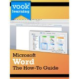 Microsoft Word: The How-To Guide  by  Dr. Vook