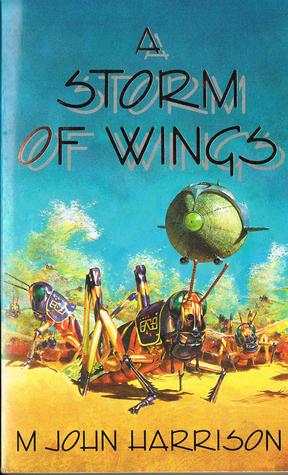 A Storm of Wings (Viriconium, #2)  by  M. John Harrison