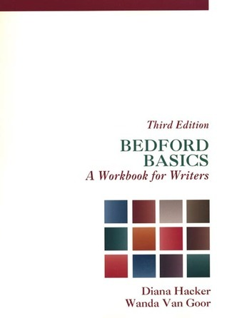 Bedford Basics: A Workbook for Writers  by  Diana Hacker