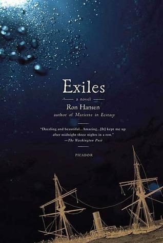 Exiles: A Novel Ron Hansen