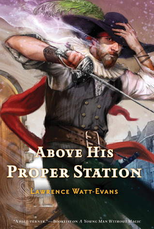 Above His Proper Station Lawrence Watt-Evans