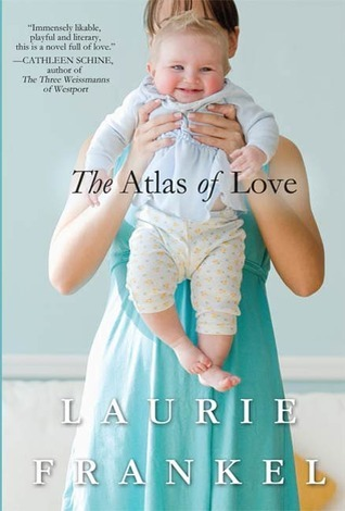 The Atlas of Love Laurie Frankel