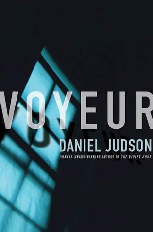 Voyeur Daniel Judson