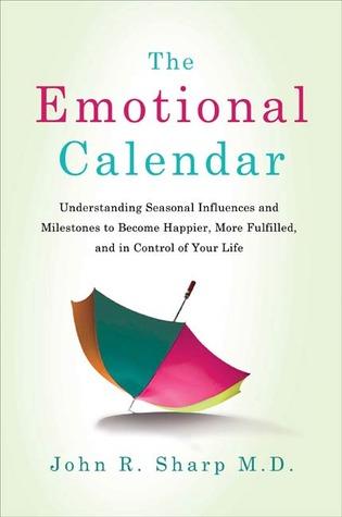 Emotional Calendar  by  John R. Sharp