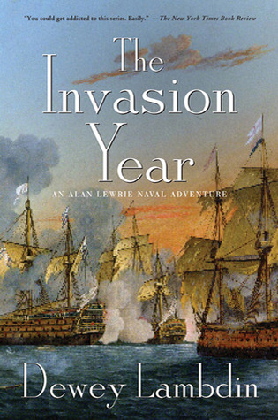 The Invasion Year (Alan Lewrie, #17)  by  Dewey Lambdin
