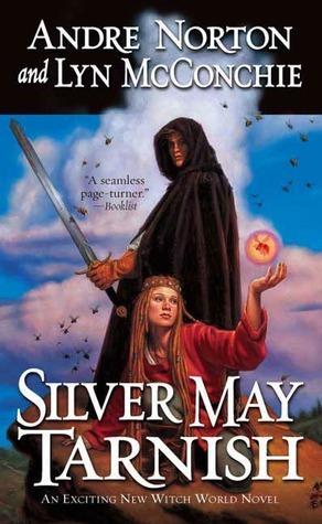 Silver May Tarnish Andre Norton