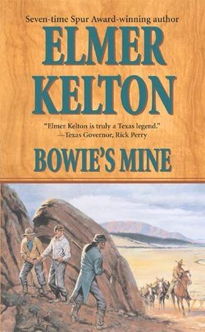 Bowies Mine Elmer Kelton