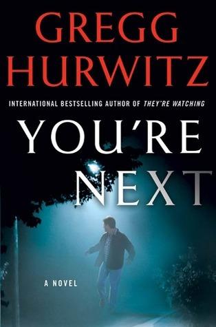 Youre Next  by  Gregg Hurwitz