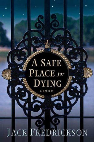 A Safe Place for Dying Jack Fredrickson