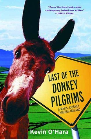 Last of the Donkey Pilgrims  by  Kevin OHara