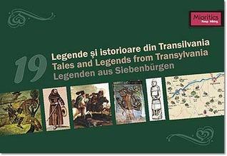 19 legende si istorioare din Transilvania Asociatia Mioritics